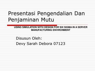 Presentasi Pengendalian Dan Penjaminan Mutu