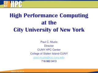 High Performance Computing at the City University of New York