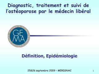 Définition, Epidémiologie
