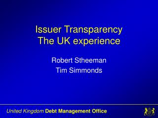 Issuer Transparency   The UK experience