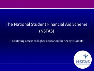 The National Student Financial Aid Scheme (NSFAS)