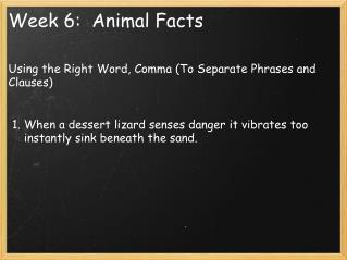 Week 6:  Animal Facts