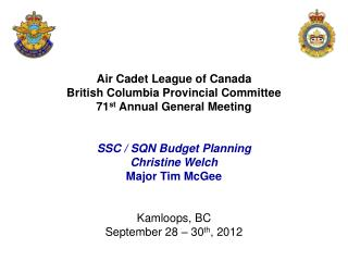 Air Cadet League of Canada British Columbia Provincial Committee 71 st  Annual General Meeting