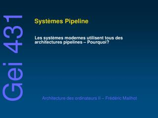 Syst�mes Pipeline