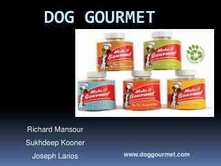 Dog Gourmet