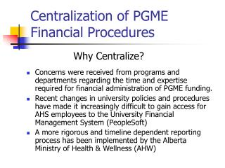 Centralization of PGME Financial Procedures