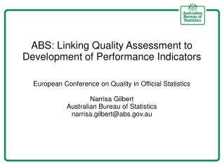 ABS: Linking Quality Assessment to Development of Performance Indicators
