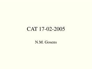 CAT 17-02-2005