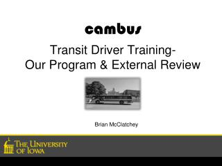 cambus Transit Driver Training- Our Program & External Review