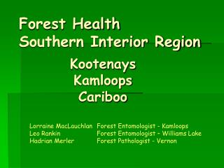 Forest Health Southern Interior Region