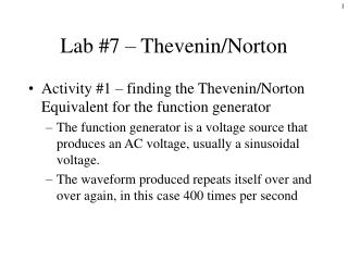 Lab #7 – Thevenin/Norton