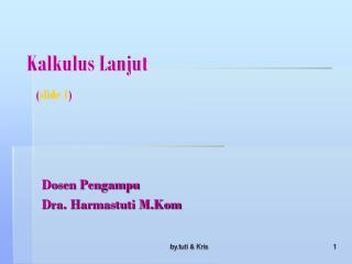 Kalkulus Lanjut ( slide 1 )