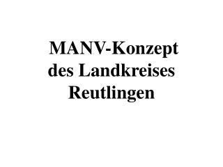 MANV-Konzept des Landkreises Reutlingen