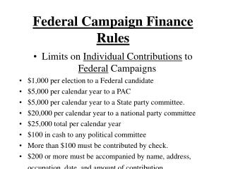 Federal Campaign Finance Rules