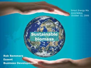 Sustainable biomass