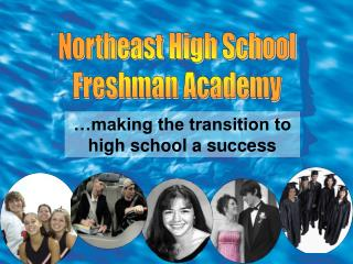 Northeast High School Freshman Academy