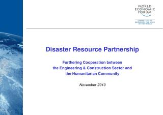 Disaster Resource Partnership Furthering Cooperation between