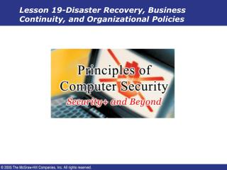Lesson 19-Disaster Recovery, Business Continuity, and Organizational Policies