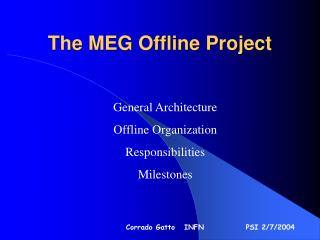 The MEG Offline Project