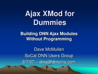 Ajax XMod for Dummies