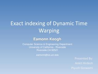 Exact indexing of Dynamic Time Warping