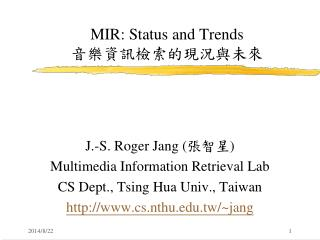 MIR: Status and Trends 音樂資訊檢索的現況與未來