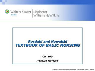 Rosdahl and Kowalski TEXTBOOK OF BASIC NURSING