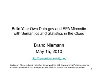 Build Your Own Data and EPA Microsite with Semantics and Statistics in the Cloud