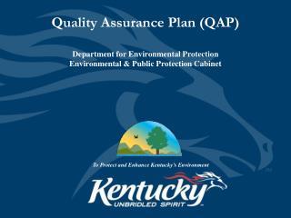 Quality Assurance Plan (QAP)