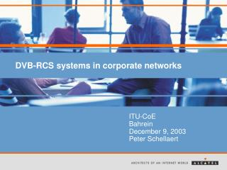 DVB-RCS systems in corporate networks