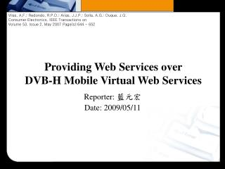 Providing Web Services over  DVB-H Mobile Virtual Web Services