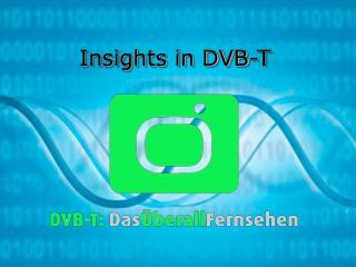 Insights in DVB-T
