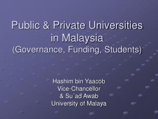 Public & Private Universities in Malaysia (Governance, Funding, Students)