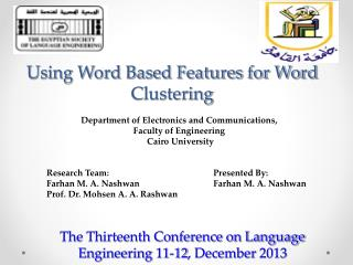 Using Word Based Features for Word Clustering