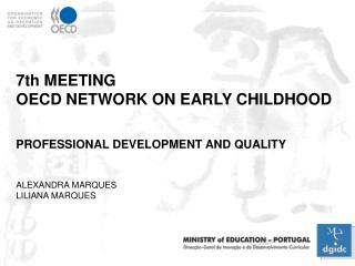 7th MEETING  OECD NETWORK ON EARLY CHILDHOOD PROFESSIONAL DEVELOPMENT AND QUALITY