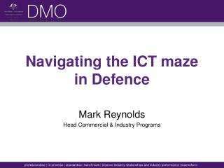 Navigating the ICT maze  in Defence