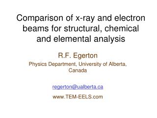 Comparison of x-ray and electron beams for structural, chemical and elemental analysis