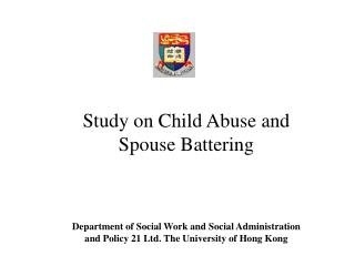 Study on Child Abuse and Spouse Battering