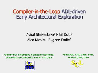 Compiler-in-the-Loop  ADL-driven  Early Architectural Exploration