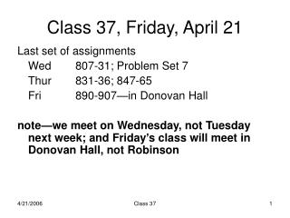 Class 37, Friday, April 21