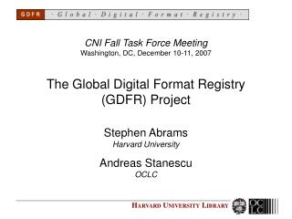 The Global Digital Format Registry (GDFR) Project