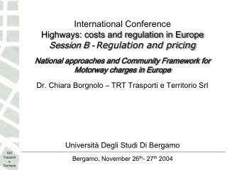 International Conference    Highways: costs and regulation in Europe