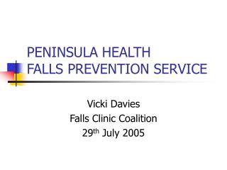 PENINSULA HEALTH FALLS PREVENTION SERVICE
