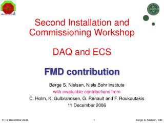 Second Installation and Commissioning Workshop DAQ and ECS FMD contribution