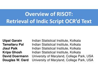 Overview of RISOT: Retrieval of Indic Script  OCR'd  Text
