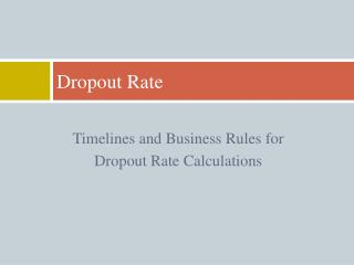 Dropout Rate