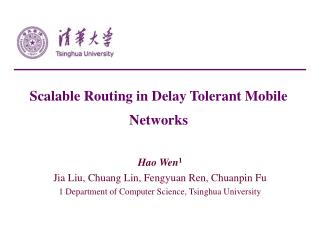 Scalable Routing in Delay Tolerant Mobile Networks