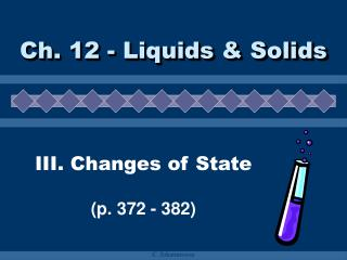 III. Changes of State  p. 372 - 382