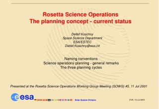 Rosetta Science Operations The planning concept - current status