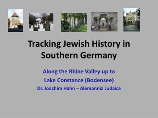 Tracking Jewish History in Southern Germany